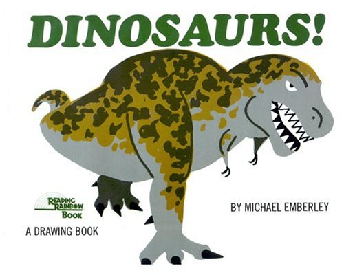 500x400 Dinosaurs! A Drawing Book By Michael Emberley