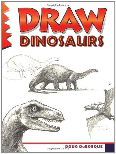 377x500 Draw Dinosaurs Doug Dubosque 9780939217229 Books