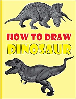 260x336 How To Draw Dinosaurs The Step By Step Dinosaur Drawing Book Ges