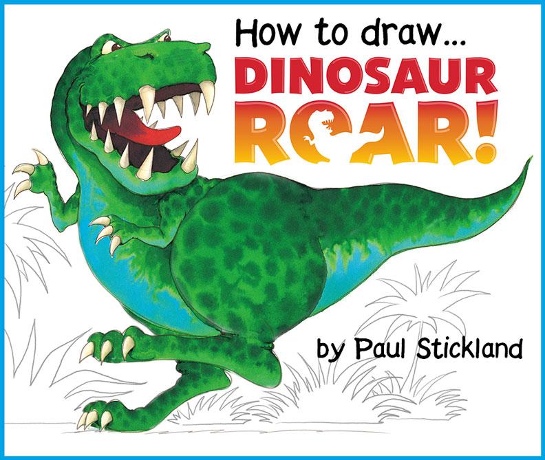 792x669 Paul Stickland Blog How To Draw Dinosaur Roar!