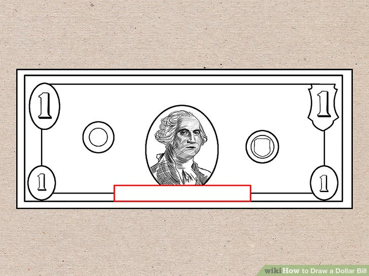 728x546 How To Draw A Dollar Bill 7 Steps (With Pictures)