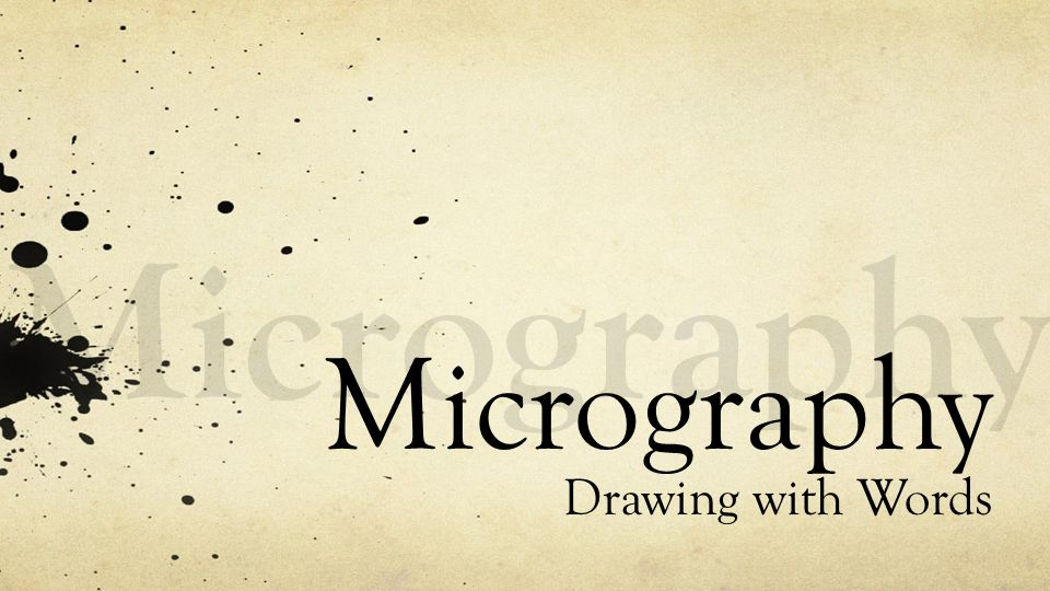 960x540 Micrography Micrography Drawing With Words.