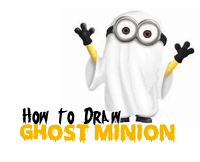 400x324 How To Draw Ghost Minions For Halloween And Trick Or Treating