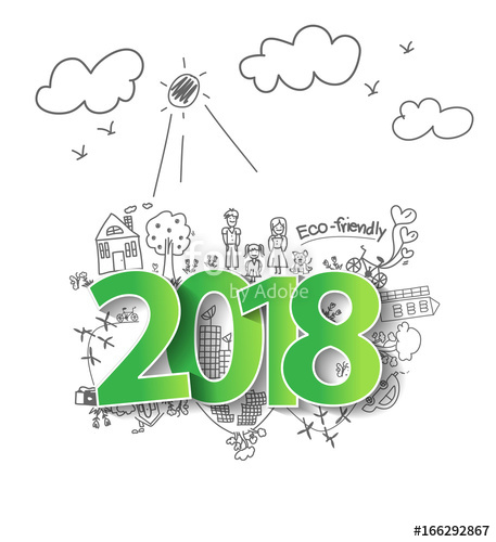 457x500 2018 New Year With Creative Drawing Ecology Eco Friendly And Save
