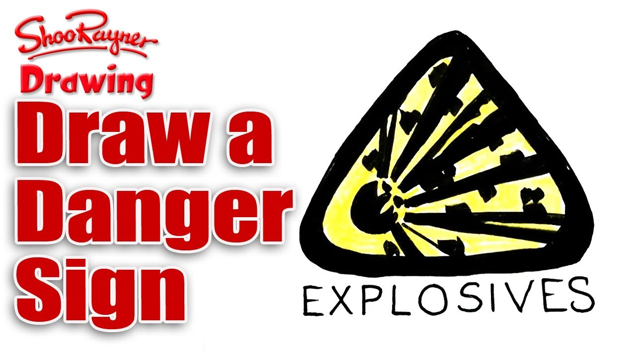 1280x720 How To Draw An Explosives Sign