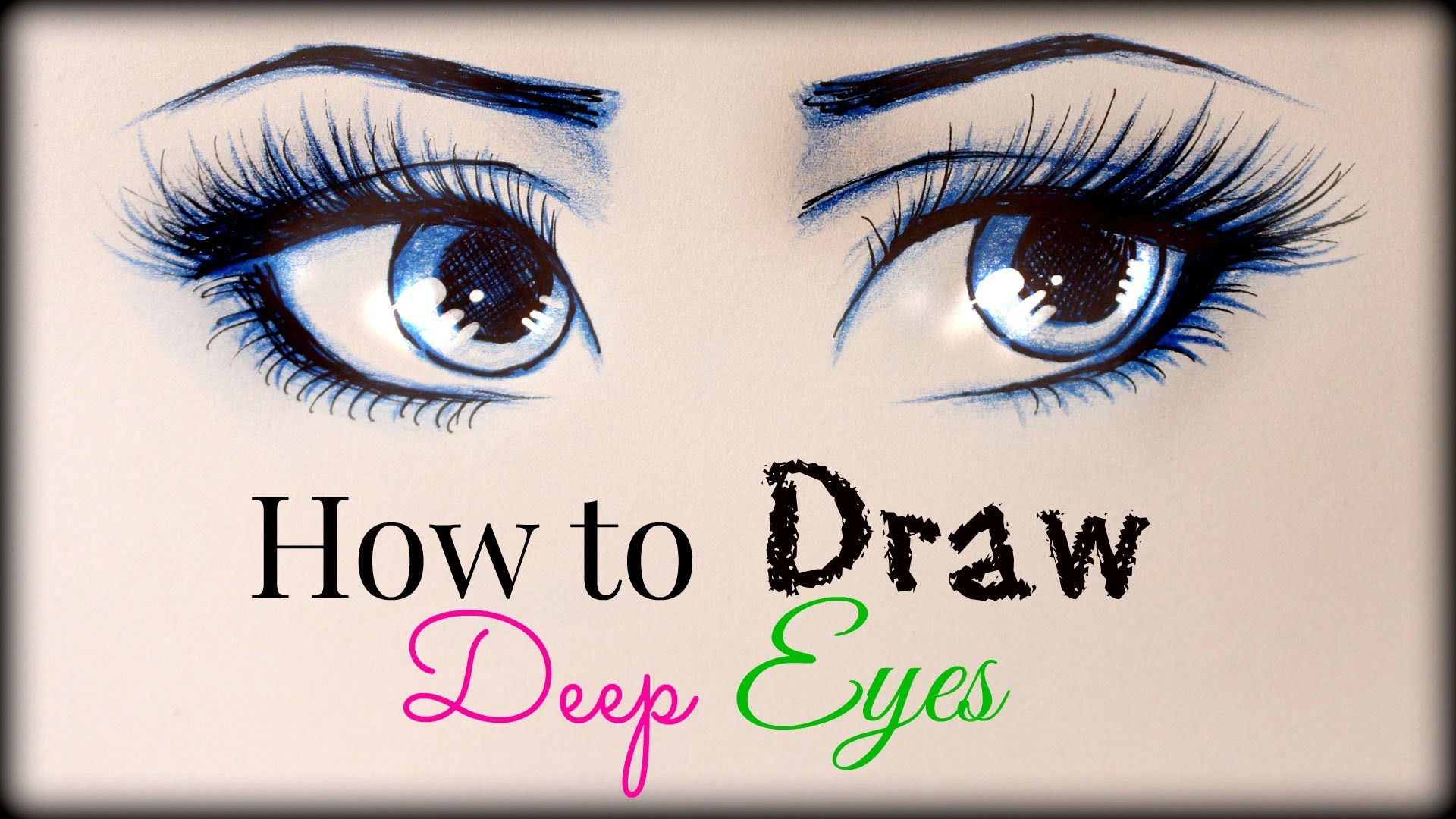 1920x1080 Drawing Tutorial How To Draw And Color Deep Eyes