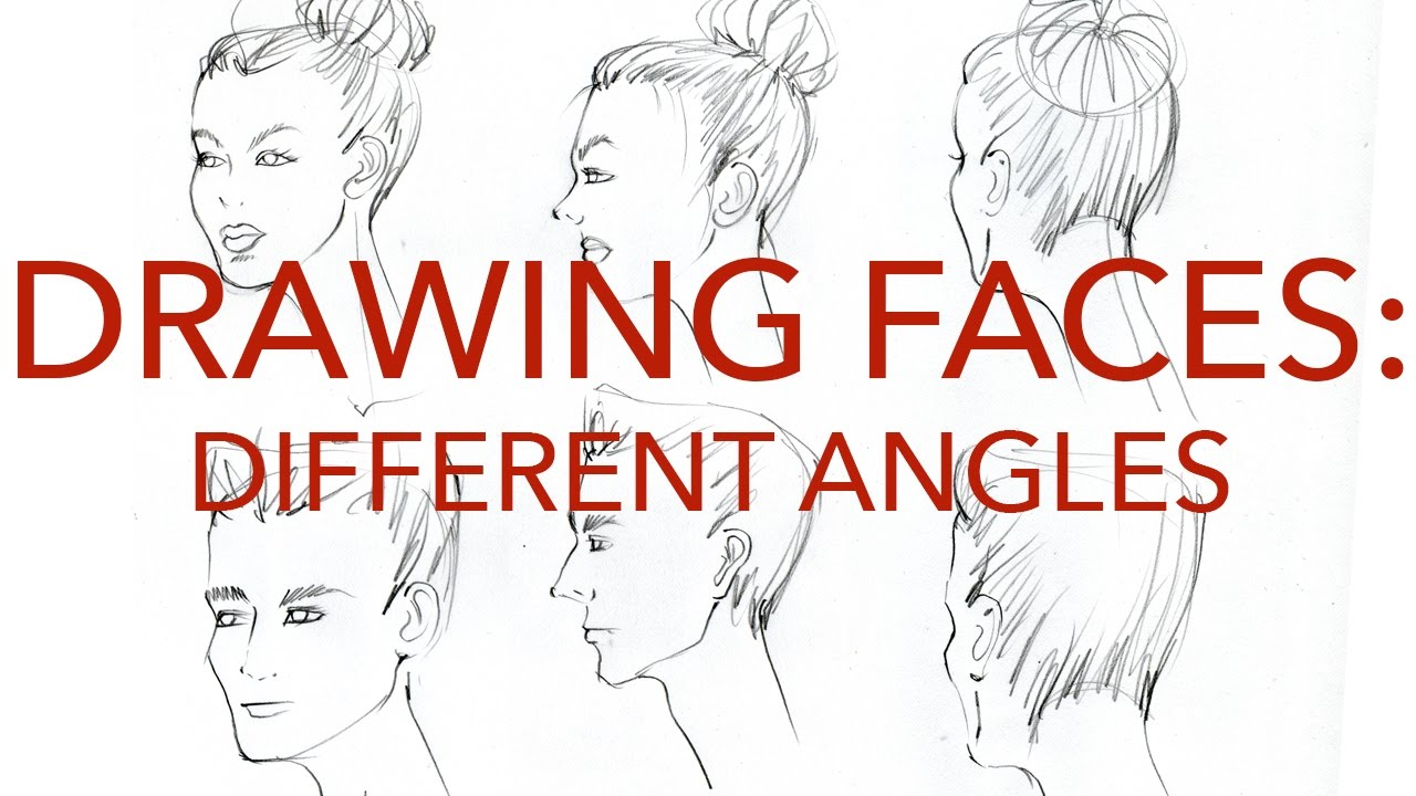 1280x720 Fashion Faces Tutorial 2 Drawing Different Angles Male Amp Female