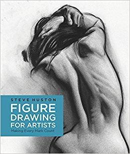 260x306 Figure Drawing for Artists Making Every Mark Count Steve Huston