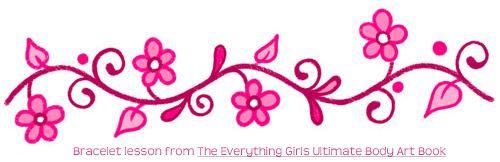 500x162 Flower Bracelet Lesson From The Everything Girls Ultimate Body Art