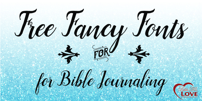 660x330 Free Fancy Fonts For Bible Journaling Bible Journal Love