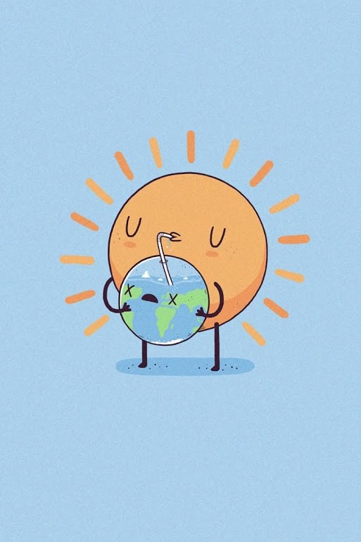 513x770 The Sun Is Drinking Earth Funny And Cute Earth