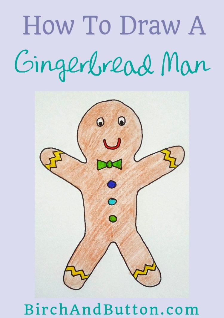 750x1061 How To Draw A Gingerbread Man