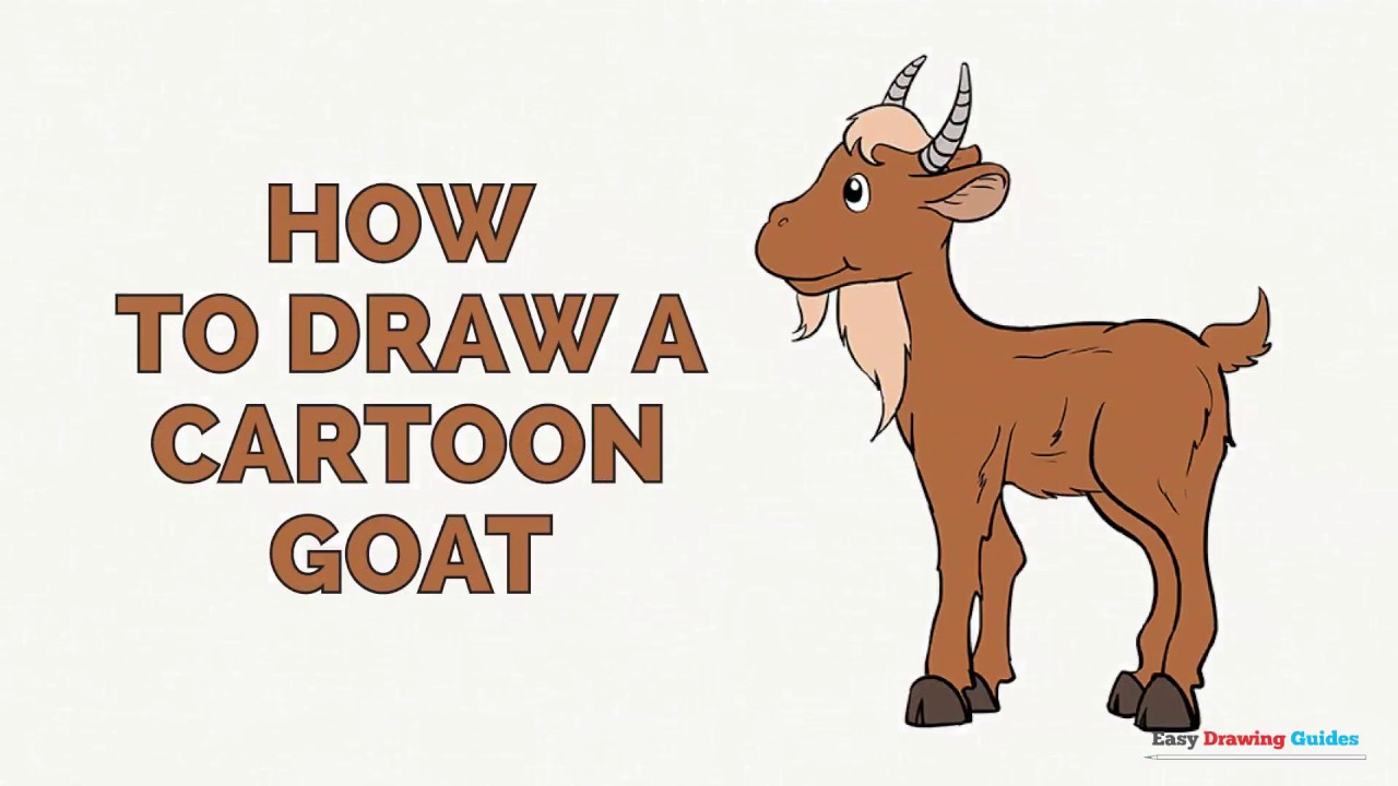 1280x720 How To Draw A Cartoon Goat In A Few Easy Steps Drawing Tutorial