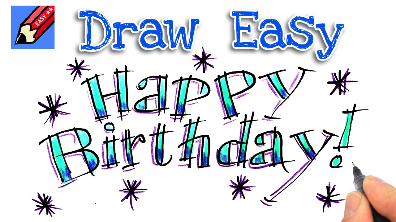 1280x720 How To Draw Happy Birthday Real Easy For Kids And Beginners