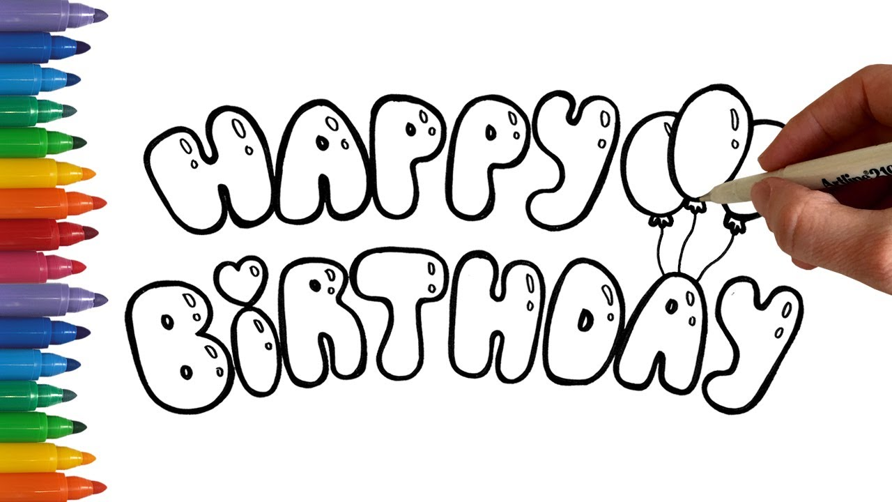 1280x720 How To Write Happy Birthday In Bubble Balloon Letters Coloring