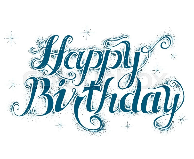 800x655 The Text Happy Birthday.graphic Creative Design.hand Drawing