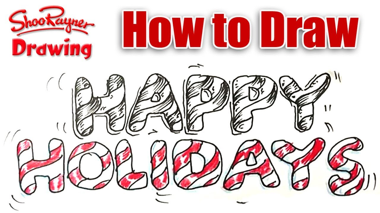 1280x720 How To Draw Happy Holidays In Candy Cane Lettering