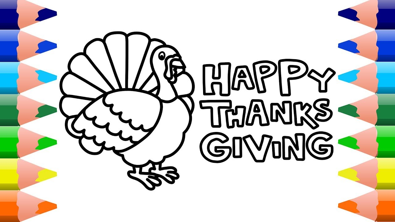 1280x720 Happy Thanksgiving 2017 Turkey Drawing And Coloring Pages For Kids