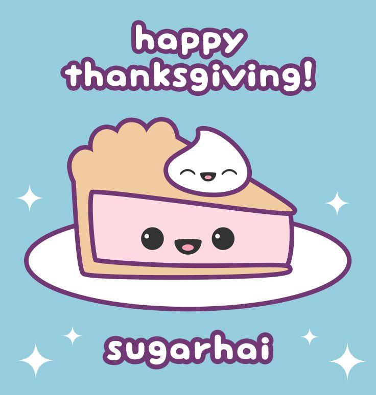 736x774 Happy Thanksgiving From Sugarhai Cute Food Happy