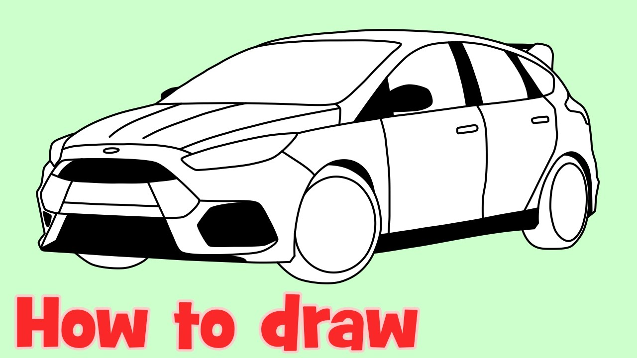 1280x720 How To Draw A Car Ford Focus Rs 2016 Step By Step For Beginners