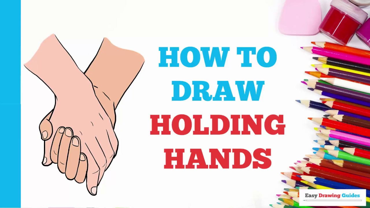 1280x720 How To Draw Holding Hands In A Few Easy Steps Drawing Tutorial