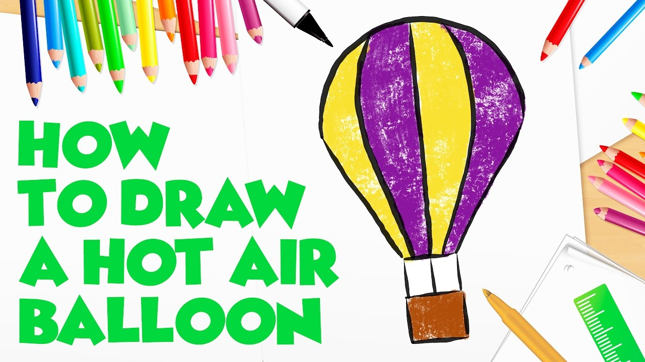 1280x720 Simple And Easy! How To Draw A Hot Air Balloon