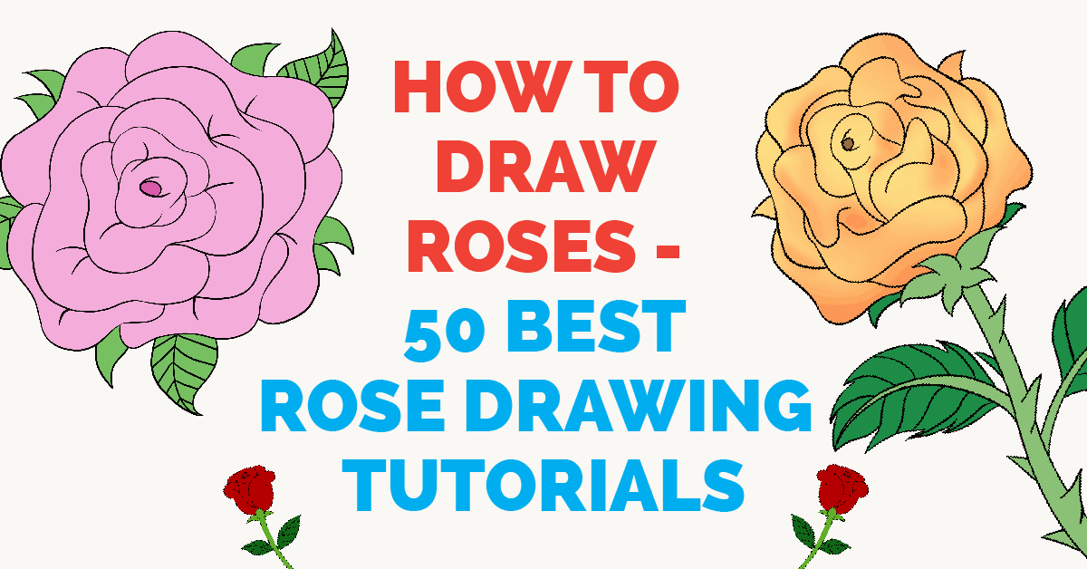 1200x628 How To Draw Roses 50 Best Rose