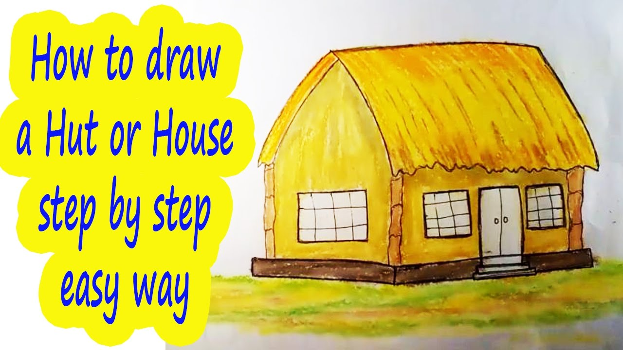 1280x720 How To Draw A Hut Or House Step By Step House Drawing