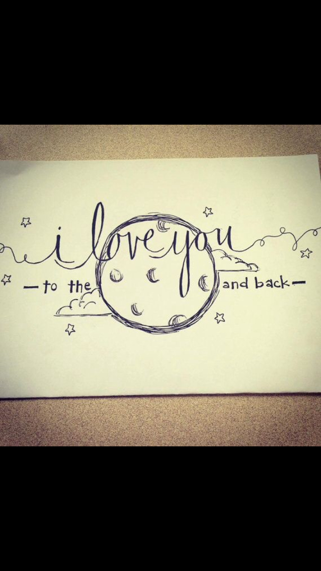 640x1136 I Love You To The Moon And Back Drawing Ink Love