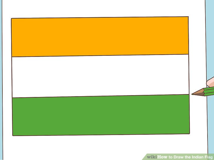 728x546 How To Draw The Indian Flag 7 Steps (With Pictures)