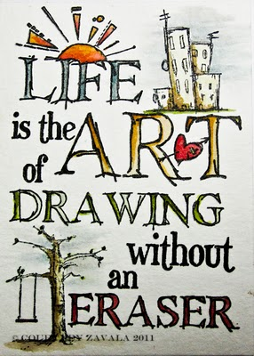 286x400 Life Is The Art Of Drawing Without An Eraser (By Hand Me A Stamp