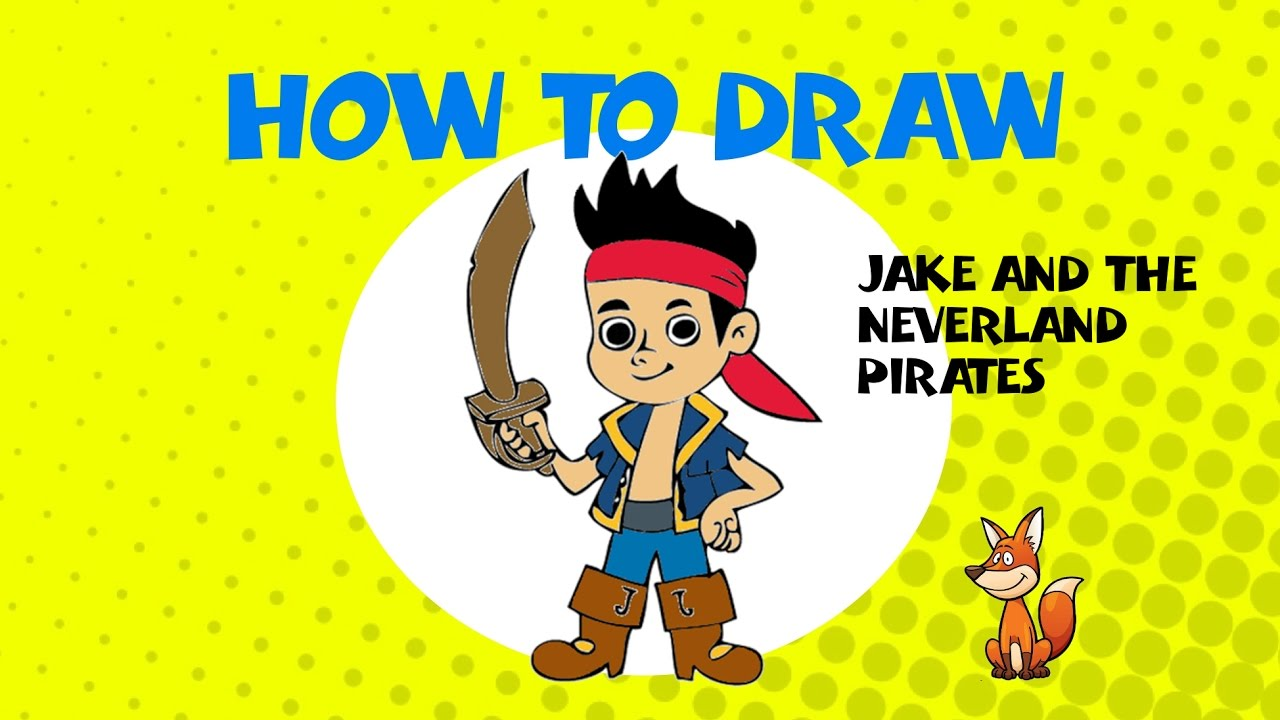 1280x720 How To Draw Jake From Neverland Pirates
