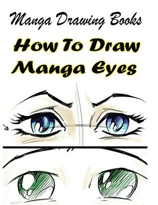 318x412 Manga Drawing Books How To Draw Manga Eyes Learn Japanese Manga