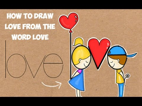 480x360 Word Drawing How To Draw Love From The Word Love