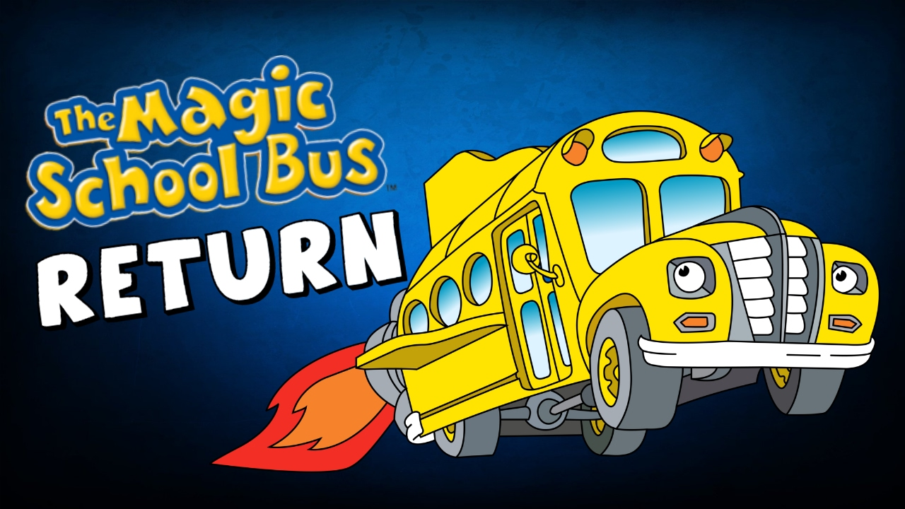 1280x720 The Magic School Bus Is Returning!