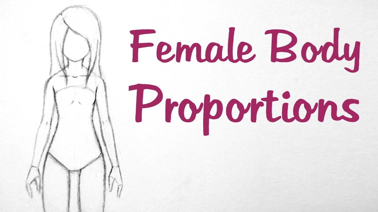 1280x720 Draw Female Anime Body How To Draw Manga Female Body Proportions