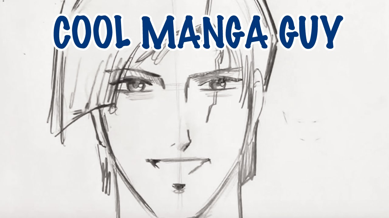1280x720 How To Draw A Cool Manga Guy (Step By Step)