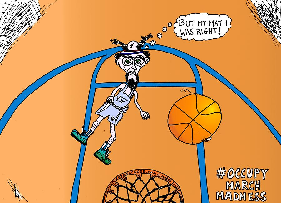 900x649 Occupy March Madness Cartoon Drawing By Yasha Harari
