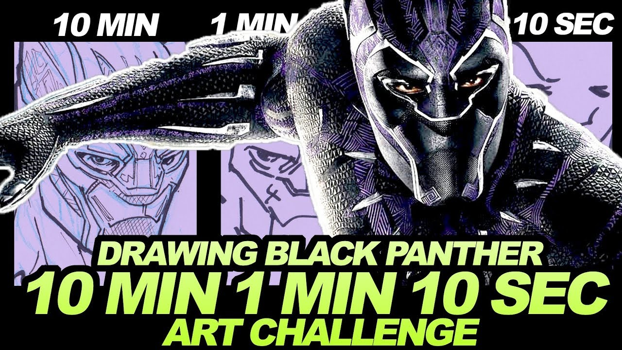 1280x720 Drawing Black Panther In 10 Minutes, 1 Minute Amp 10 Seconds!