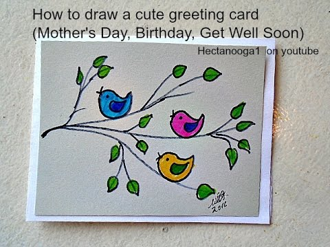 480x360 Diy Greeting Card, How To Draw A Mother's Day Card, Birthday Card