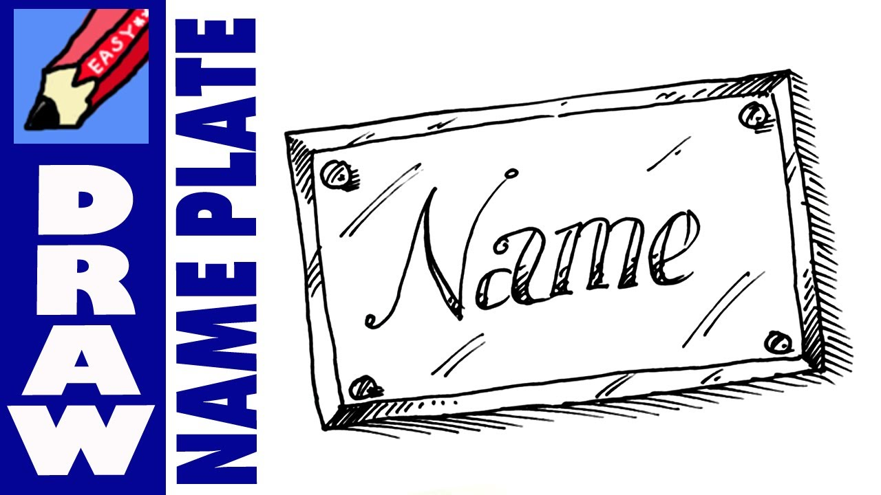 Name Plate Drawing At Getdrawings Free For Personal Use Name