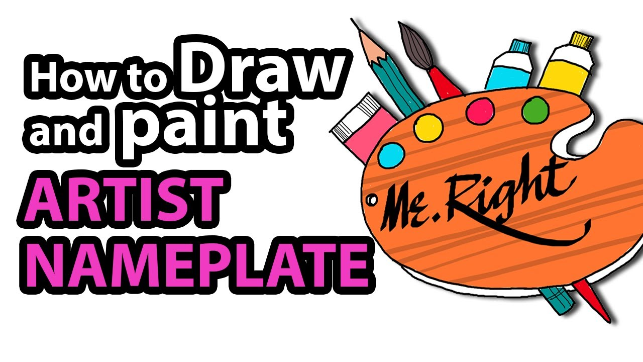 1280x720 Learn How To Draw Artist Nameplate Step By Step Kids Drawing