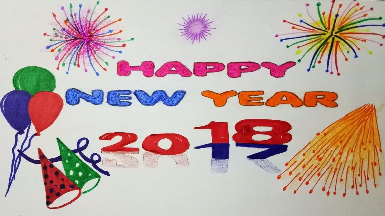 1280x720 How To Draw Happy New Year 2018.step By Step(Easy Draw)