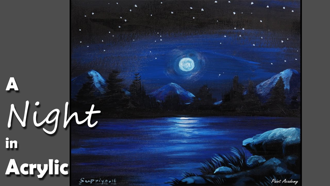 1280x720 How To Paint A Night Scene In Acrylic