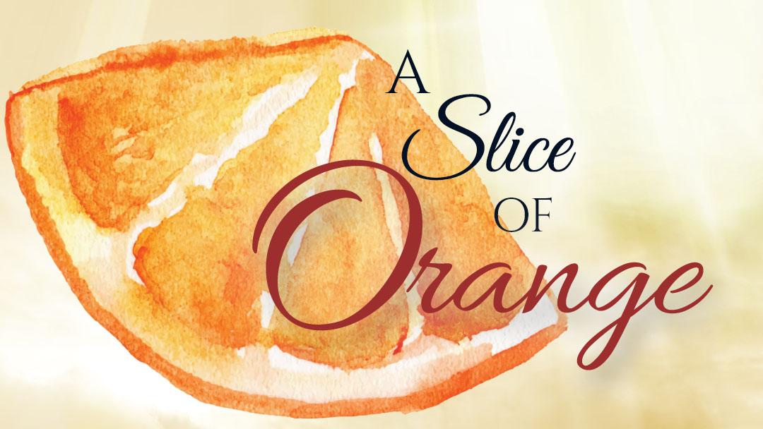 1080x608 A Slice Of Orange