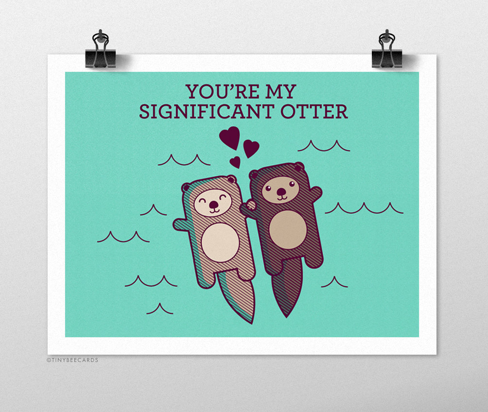1004x848 You'Re My Significant Otter Art Print Funny Print
