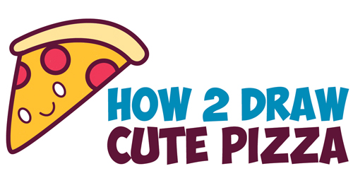 500x276 How To Draw Cute Kawaii Pizza Slice With Face On It