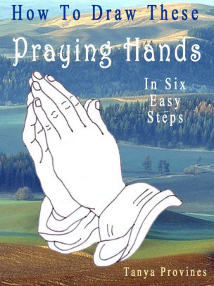 304x406 How To Draw These Praying Hands In Six Easy Steps By Tanya
