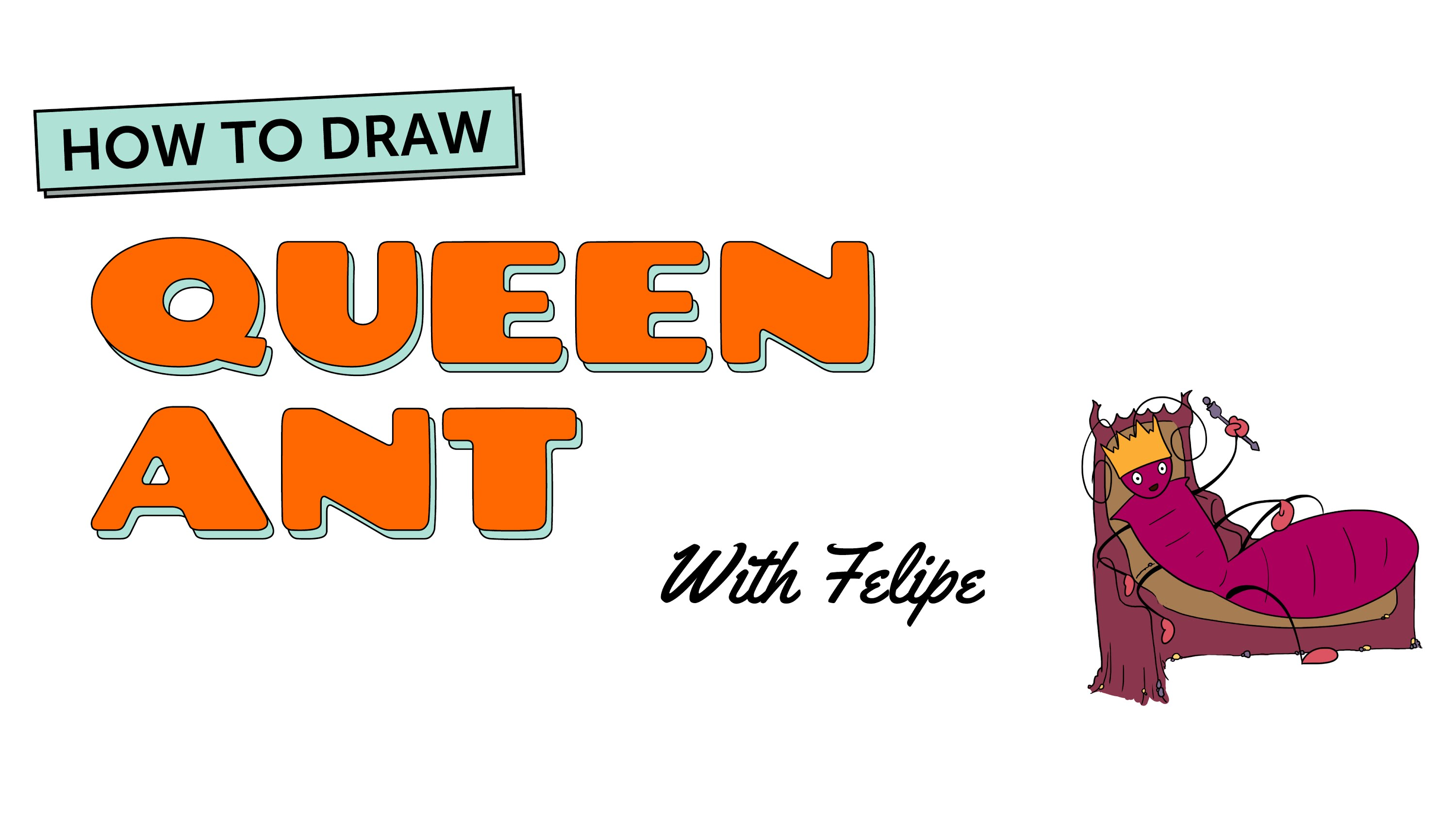 3000x1688 How To Draw A Cartoon Ant Queen Ant