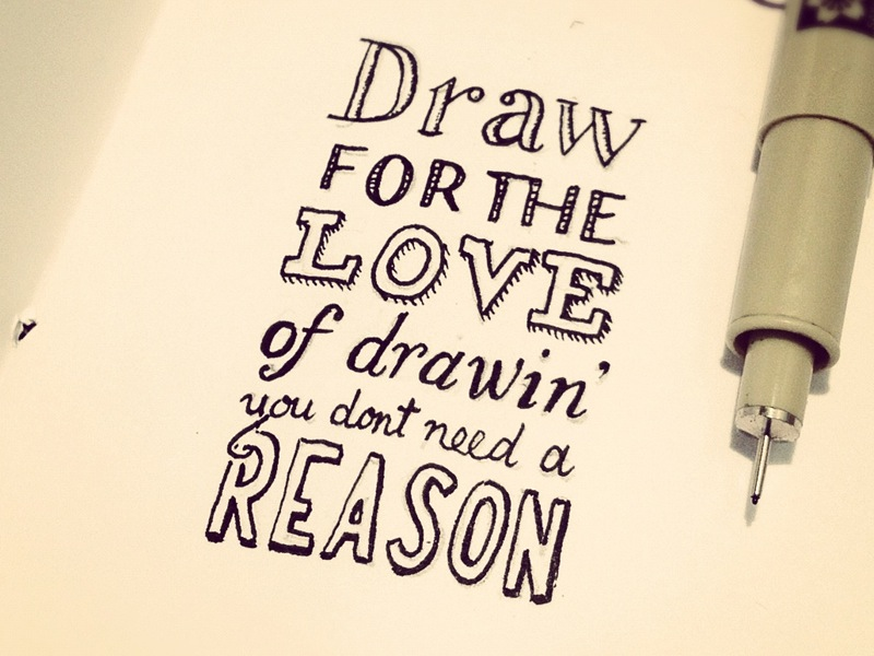 800x600 Quotes About Passion In Drawing (20 Quotes)